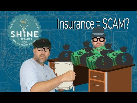 Is Insurance A Scam?