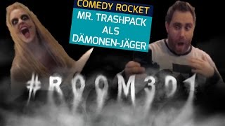 MR.TRASHPACK vs. die HOTEL-DÄMONEN - 360° Video!!
