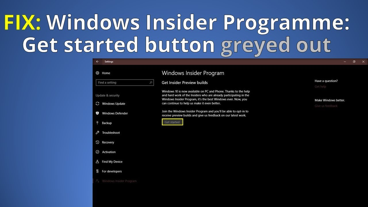 FIX: Windows Insider Programme Get started button greyed out