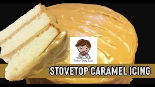 How to make caramel icing on the stovetop - OLD FASHIONED CARAMEL CAKE