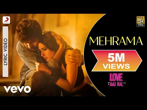 Mehrama - Official Lyric Video | Love Aaj Kal | Kartik | Sara | Pritam | Darshan