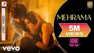 Mehrama - Official Lyric Video | Love Aaj Kal | Kartik | Sara | Pritam | Darshan
