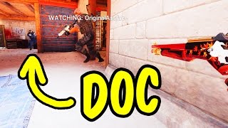 THAT DOC PLAY - Rainbow Six Siege Funny Moments & Epic Stuff