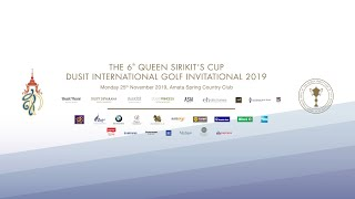 The 6th Queen Sirikit's Cup Dusit International Golf Invitational 2019 - Amata Spring Country Club