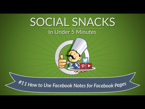 How to Use Facebook Notes for Facebook Pages