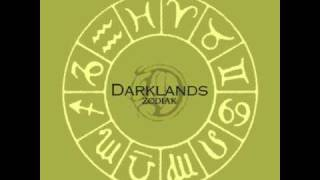 Watch Darklands Zodiak video