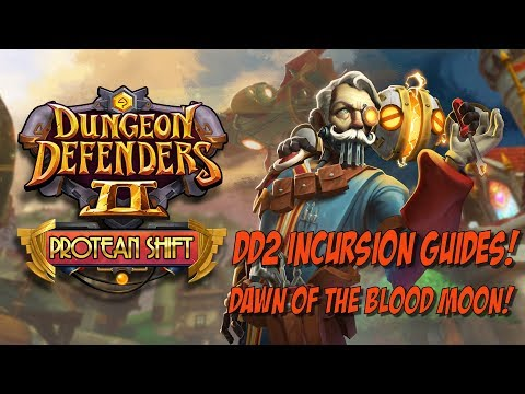 DD2 Incursion Guides - Dawn of the Blood Moon!