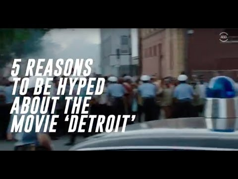 5 Reasons to be Hyped about 'Detroit'