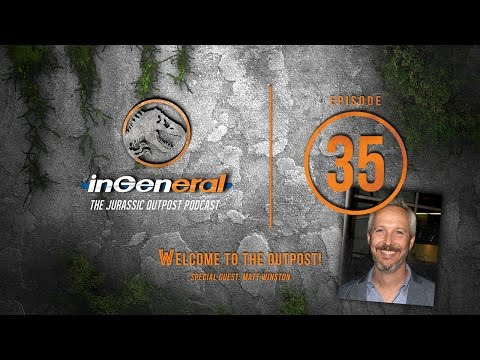 Welcome to the Outpost! | InGeneral - Episode 35 | Jurassic Park Podcast