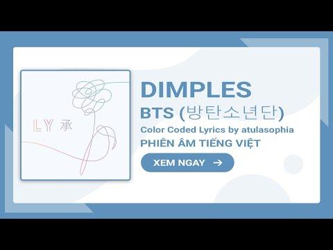 [Phiên âm Tiếng Việt] Dimples – BTS