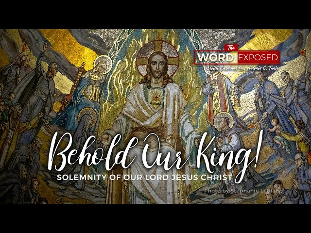 The Word Exposed - BEHOLD OUR KING! (November 24, 2019)