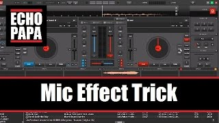 Virtual DJ 8: Mic Effects Trick