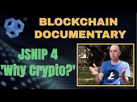 JSNIP4,   WHY CRYPTOS?