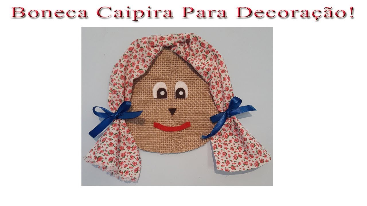 Decoracao De Festa Junina Boneca Caipira Para Painel De