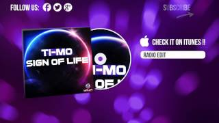 Ti-Mo - Sign Of Life (Radio Edit)