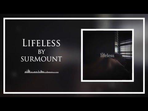 Surmount - Lifeless