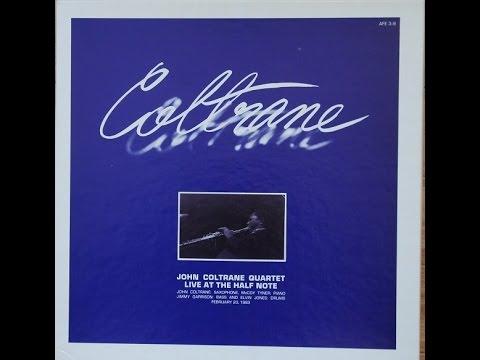 John Coltrane Quartet, Half Note (live broadcast), March 19, 1965