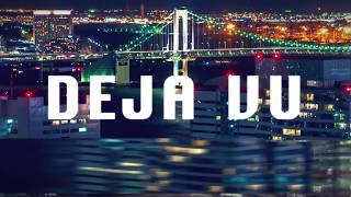 DAVE RODGERS / DEJA VU 【Official Lyric Video】