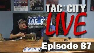 Tac City Live Ep 87 (FaceBook Rebroadcast)