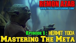 Star Wars Galaxy Of Heroes: Mastering The Meta - Episode 1: Hermit Yoda - SWGOH - The Alliance