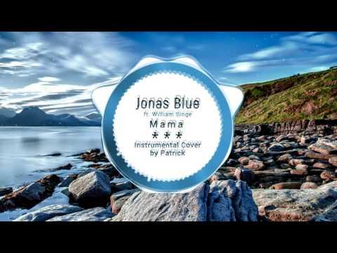 jonas-blue---mama-ft.-william-singe-(-instrumental-)