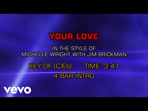 Michelle Wright & Jim Brickman - Your Love (Karaoke)