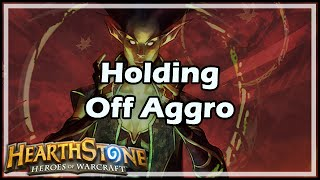 [Hearthstone] Holding Off Aggro