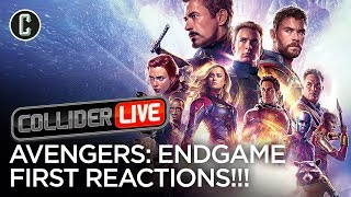 First Reactions for Avengers: Endgame - Collider Live #119