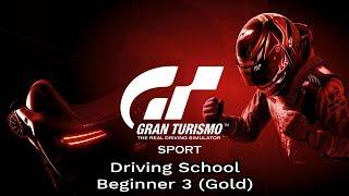 Gran Turismo Sport - Driving School - Beginner 3 (Gold)