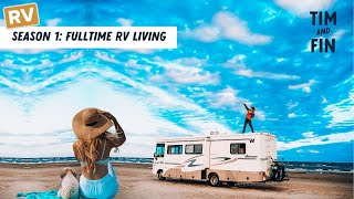 FULLTIME RV LIVING: The Beginning: Season 1