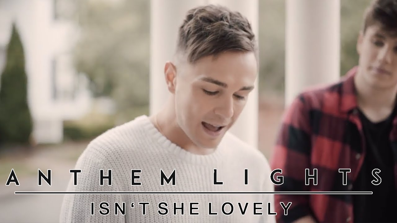 Isn't She Lovely (Mother's Day Version) | Anthem Lights