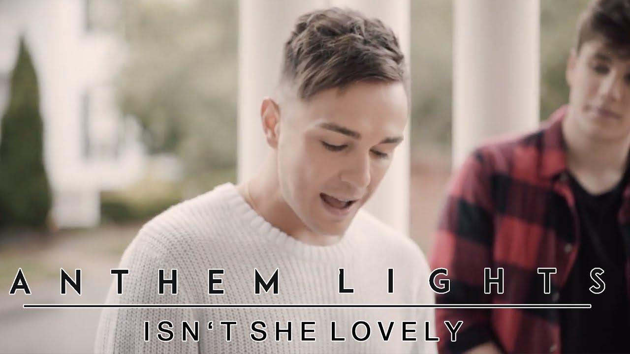 Isn't She Lovely (Mother's Day Version),  Anthem Lights