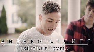 Isn't She Lovely (Mother's Day Version) | Anthem Lights