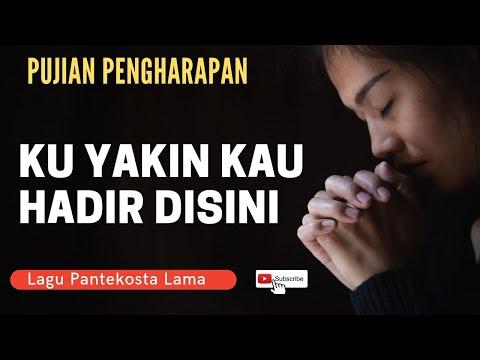 Kuyakin Kau Hadir disini - Kumenyembah dalam kudus hadiratMu ( COVER )