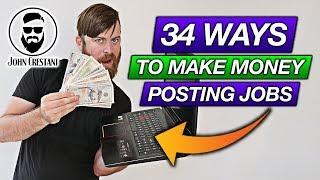 34 Ways To Make Money Posting Jobs (Worldwide And Free Method To Make Money Online)