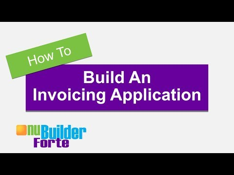 How To Build An Invoicing Application With nuBuilder Forte