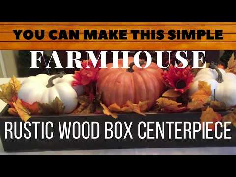 You Can Make This DIY | Rustic Farmhouse Wood Box Centerpiece