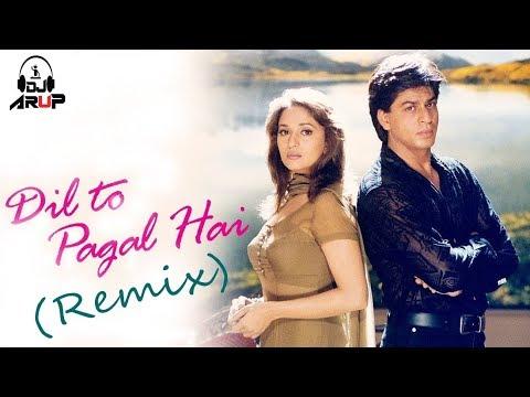 Dil To Pagal Hai ( Club MIX) || DJ ARUP || 2018 || Shah Rukh Khan ||  Madhuri  Dixit||