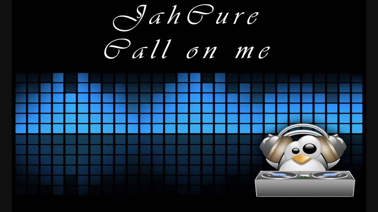Jah Cure - Call on me(Good Love Riddim)
