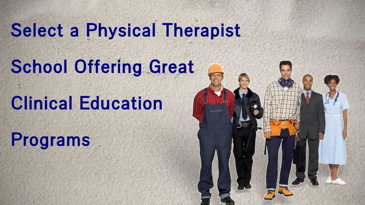 Best physical therapy program - How To Choose The Best Physical Therapy School