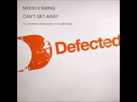 Mood II Swing - Can't Get Away From You (Original Mix)