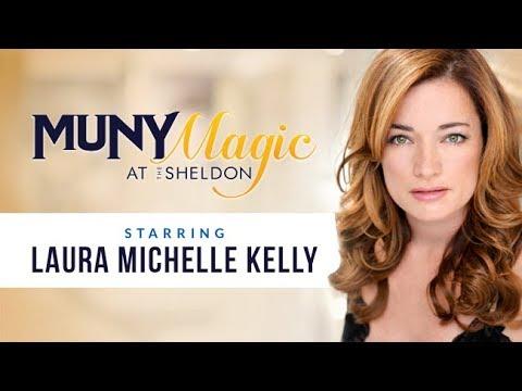 Laura Michelle Kelly   Muny Magic at The Sheldon