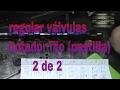 regular válvulas , culata taques mecanico (regular valvulas medalla fija) 2