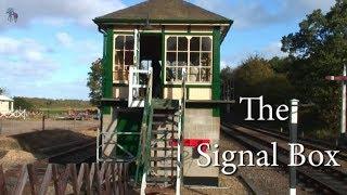 The Signal Box. North Norfolk Railway