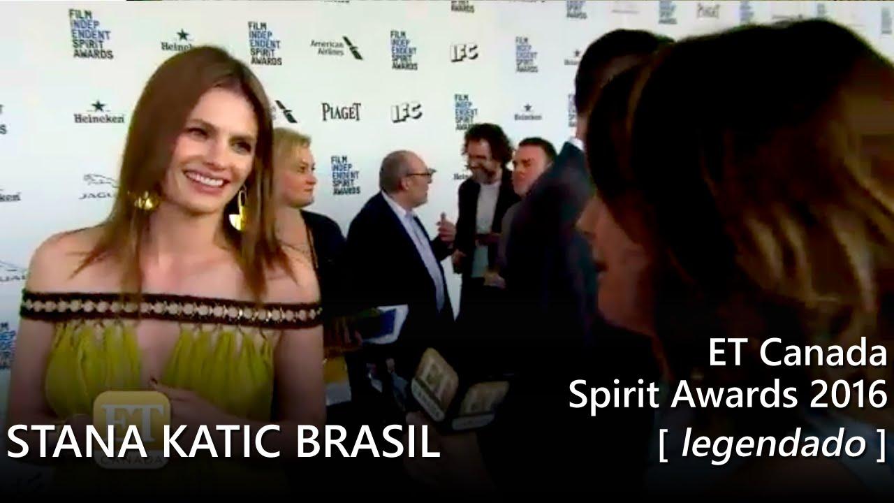 Stana Katic @ Spirit Awards 2016: ET Canada (legendado) - YouTube