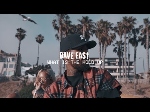 [Video]: Dave East – What Is The Hold Up