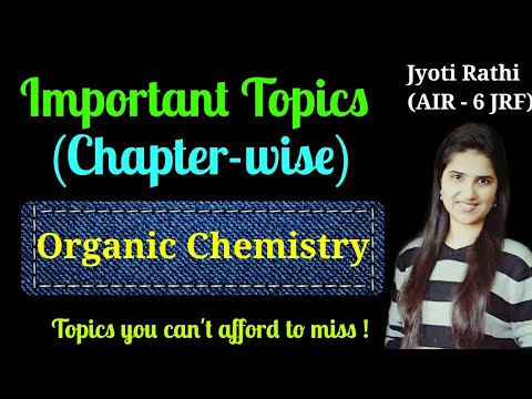 Important topics for CSIR-NET chemical sciences|Important topics of organic chemistry|Strategy