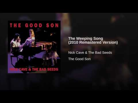The Weeping Song (2010 Remastered Version)