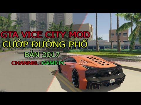 Tải gta vice city mod – Game Cướp đường phố – Game pc