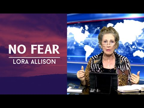 No Fear with Worship Song, Lora Allison - Celebration Ministries